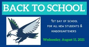 All New Students and Kindergarten - 1st Day of School